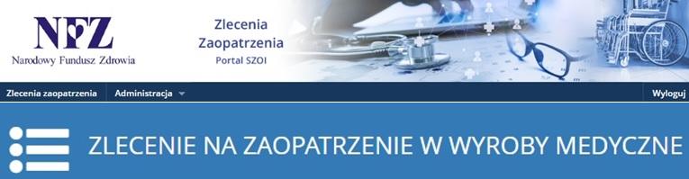 Zlecenie Online Na Zaopatrzenie W Wyroby Medyczne!